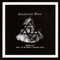 "CLANDESTINE BLAZE ""Archive vol 1"" LP"