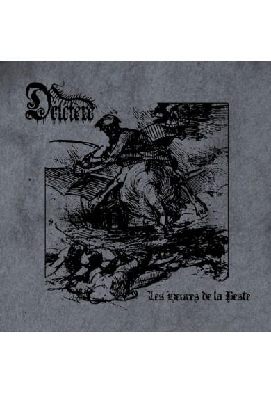 Délétère – Les Heures de la Peste CD