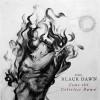 "The True BLACK DAWN ""Come the colorless Dawn"" LP"