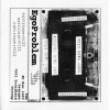 "EGOPROBLEM ""Exit/Tape/Kill"" cd"