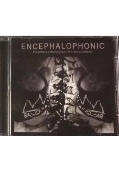 "ENCEPHALOPHONIC ""Psychopathological Entertainment"" CD"