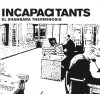 "Incapacitants ""El Shanbara Therminosis"" cd"
