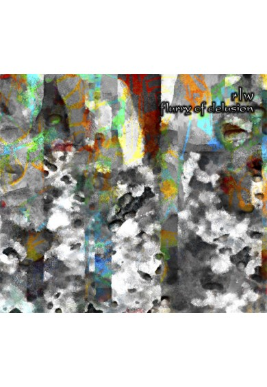 "RLW ‎""Flurry Of Delusion"" cd"