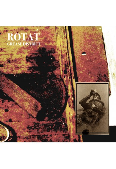 "ROTAT ""Grease District"" CD"
