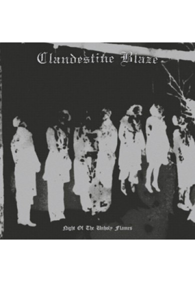 "CLANDESTINE BLAZE ""Night Of The Unholy Flames"" LP"
