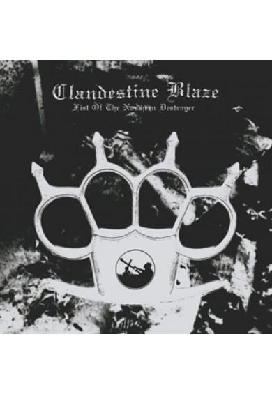 """CLANDESTINE BLAZE """"Fist Of The Northern Destroyer"""" LP"""