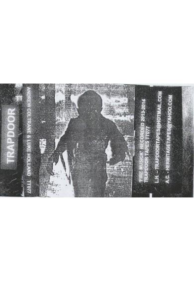 ANDREW COLTRANE & LUKE HOLLAND tape