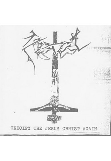 "AZAZEL ""Crucify Jesus Christ Again"" cd"