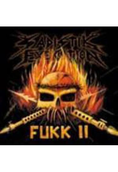 "Sadistik Exekution ""Fukk II"" cd"
