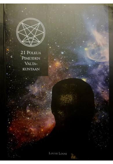21 Polkua Pimeyden Valtakuntaan -kirja