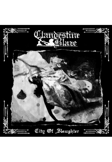 "CLANDESTINE BLAZE ""City Of Slaughter"" cd"