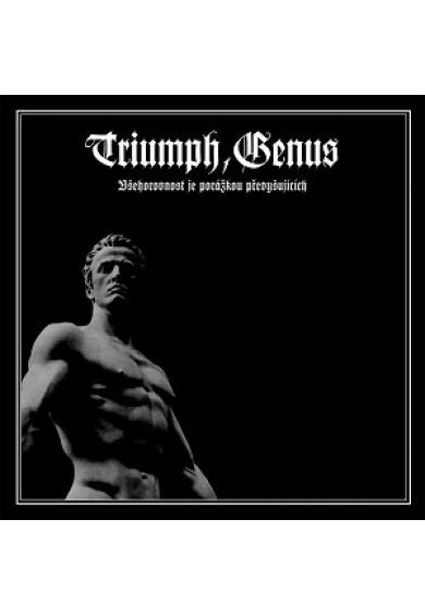 """TRIUMPH, GENUS """"Všehorovnost Je Porážkou Pøevyšujících"""" cd"""