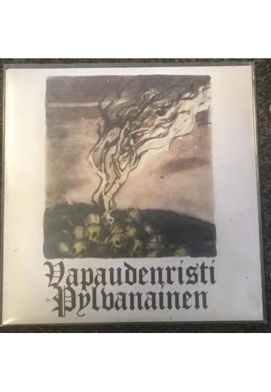 """VAPAUDENRISTI / PYLVANAINEN split 7"""""""