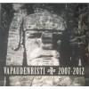 """VAPAUDENRISTI """"2007-2012"""" 2xCD"""