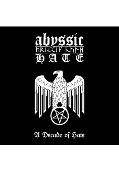 "Abyssic Hate ""A Decade of Hate"" cd"