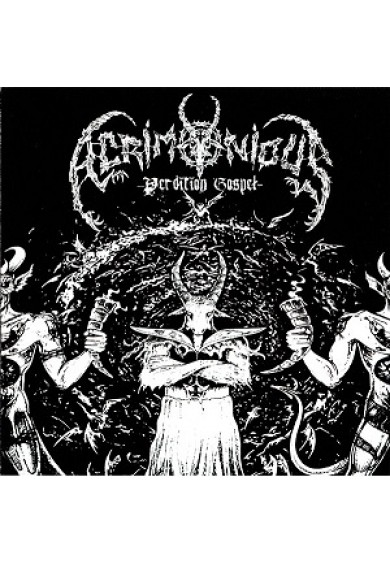 "ACRIMONIUS  ""perdition gospel"" mcd"