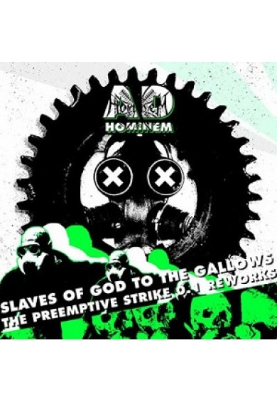 "Ad Hominem ‎""Slaves Of God To The Gallows (The Preemptive Strike 0.1 Reworks)"" mCD"