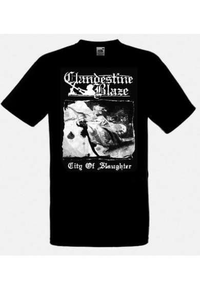 "CLANDESTINE BLAZE ""City Of Slaughter"" t-shirt S"