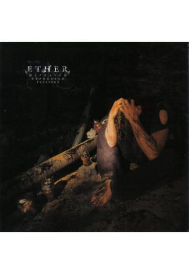 Ether - Depraved, Repressed Feelings CD