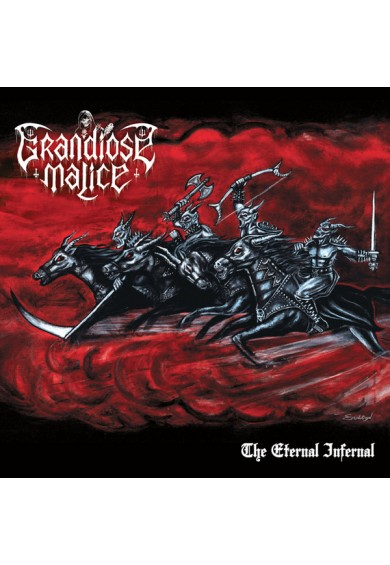 "Grandiose Malice ""The Eternal Infernal"" cd"