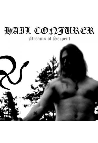"Hail Conjurer ‎""Dreams Of Serpent"" cd"