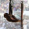 """PYLVANAINEN """"Ruoste ja rappio"""" CD"""
