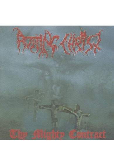 "ROTTING CHRIST ""Thy Mighty Contract"" cd"