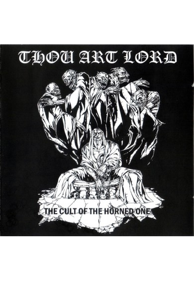 "Thou Art Lord ‎""The Cult Of The Horned One"" cd"