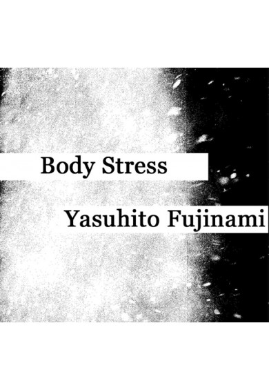 "Body Stress / Yasuhito Fujinami ""Her Weeping Echoes"" tape"