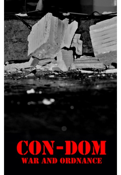 "CON-DOM ""War And Ordnance"" tape"
