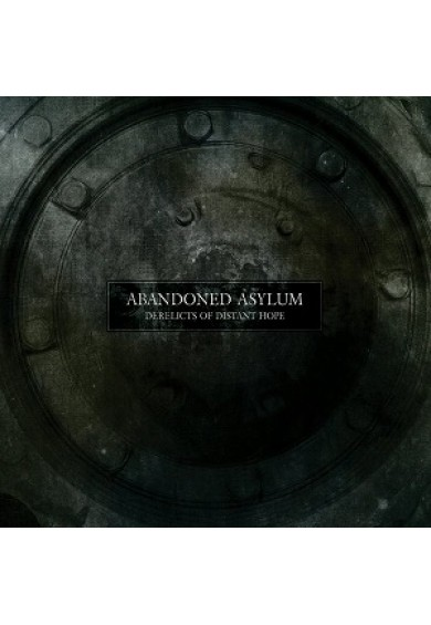 "ABANDONED ASYLUM ""Derelicts of Distant Hope"" cd"
