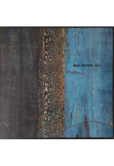 "BAD SECTOR ""xela"" LP"