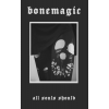 "Bonemagic ""All Souls Should"" tape"
