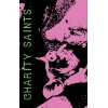 "CHARITY SAINTS ""s/t"" tape"
