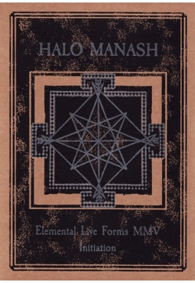 "Halo Manash ""Elemental Live Forms MMV - Initiation"" CD"