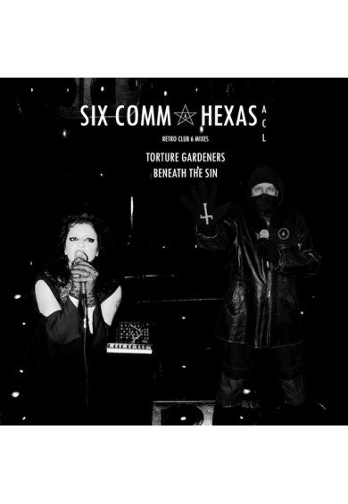 "Six Comm & Hexas / ACL ‎""Torture Gardeners / Beneath The Sin"" 7"""