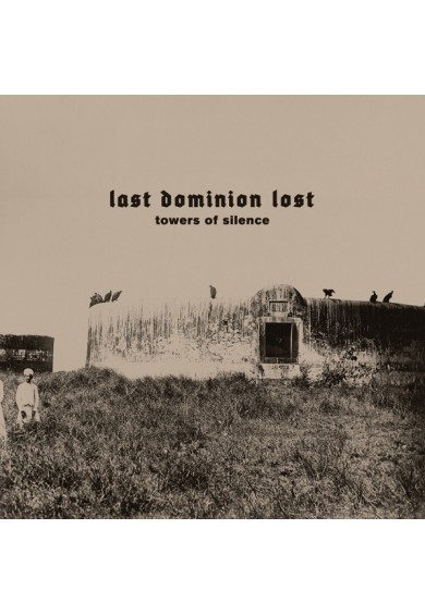 "Last Dominion Lost ‎""Towers Of Silence"" cd"