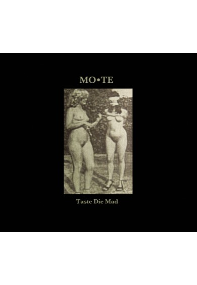 "MO*TE ""Taste Die Mad"" cd"