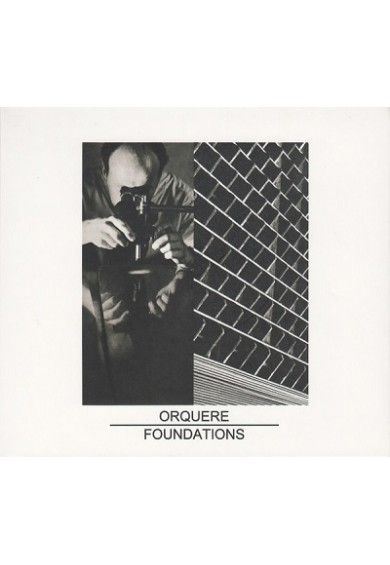 "ORQUERE ""Foundations""-cd"