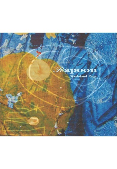 "Rapoon ‎""Wasteland Raga"" cd"