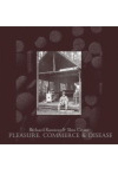 Richard Ramirez & Skin Crime - Pleasure, Commerce & Disease CD