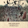 "The Sand Rays ""Remembered Vol. 1 (EPs gathered together)"" cd"