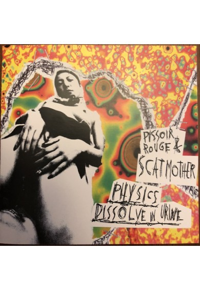 "Scatmother / Pissoir Rouge ""Physics Dissolve In Urine"" cd"