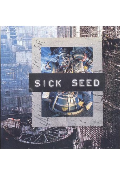 "SICK SEED ""Man And Machine"" 7"""