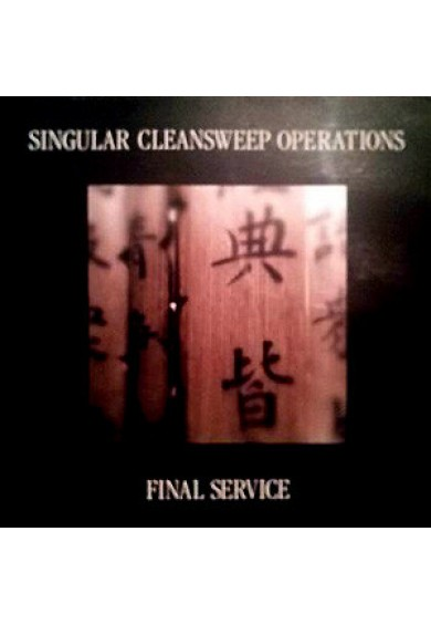 "Singular Cleansweep Operations ‎""Final Service"" cd"
