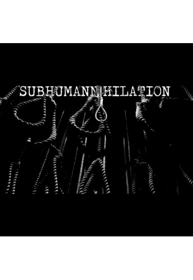 "Subhumannihilation ""Subhumannihilation"" tape"