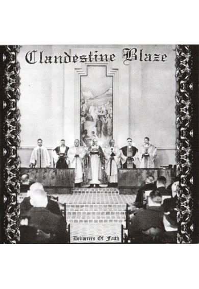 "CLANDESTINE BLAZE  ""Deliverers of Faith"" cd"