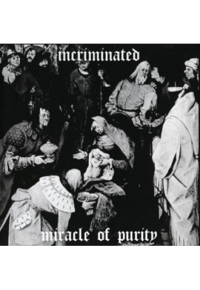 "INCRIMINATED ""miracle of purity"" cd"